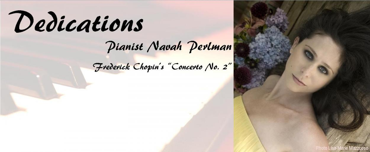 Dedications with Navah Perlman, Piano
