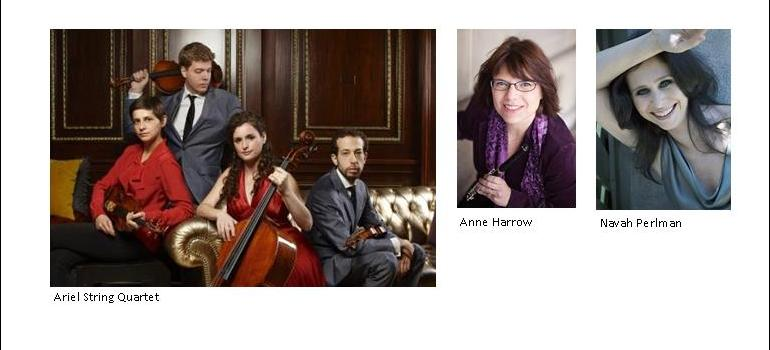 Ariel String Quartet, Anne Harrow, Navah Perlman